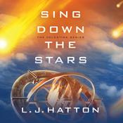Sing Down the Stars Audiobook, by L. J. Hatton