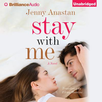 Stay With Me Audiobook, by Jenny Anastan