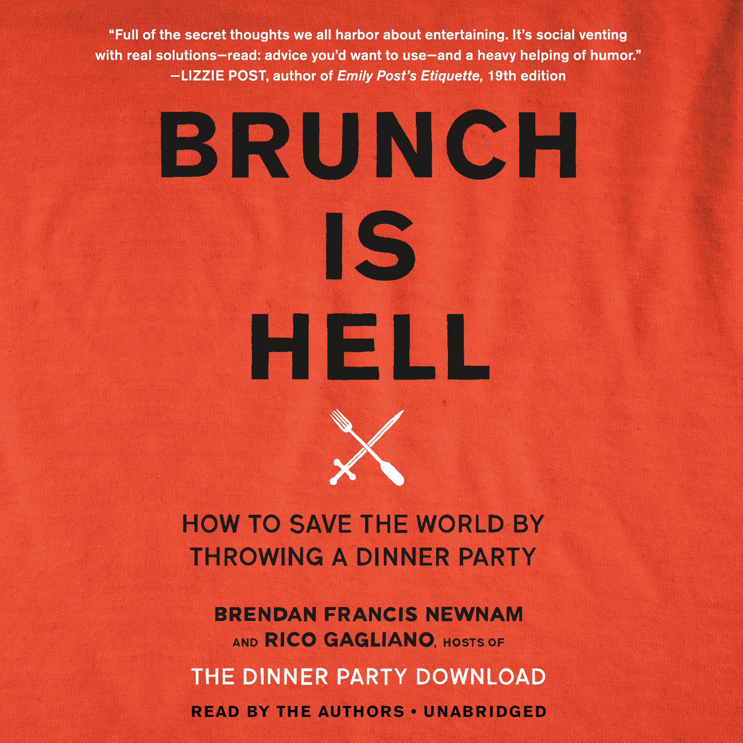 Printable Brunch Is Hell: How to Save the World by Throwing a Dinner Party Audiobook Cover Art
