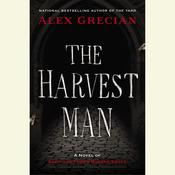 The Harvest Man: A Novel of Scotland Yard's Murder Squad Audiobook, by Alex Grecian