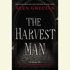 The Harvest Man: A Novel of Scotland Yard's Murder Squad Audiobook, by Alex Grecian
