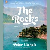 The Rocks: A Novel Audiobook, by Peter Nichols