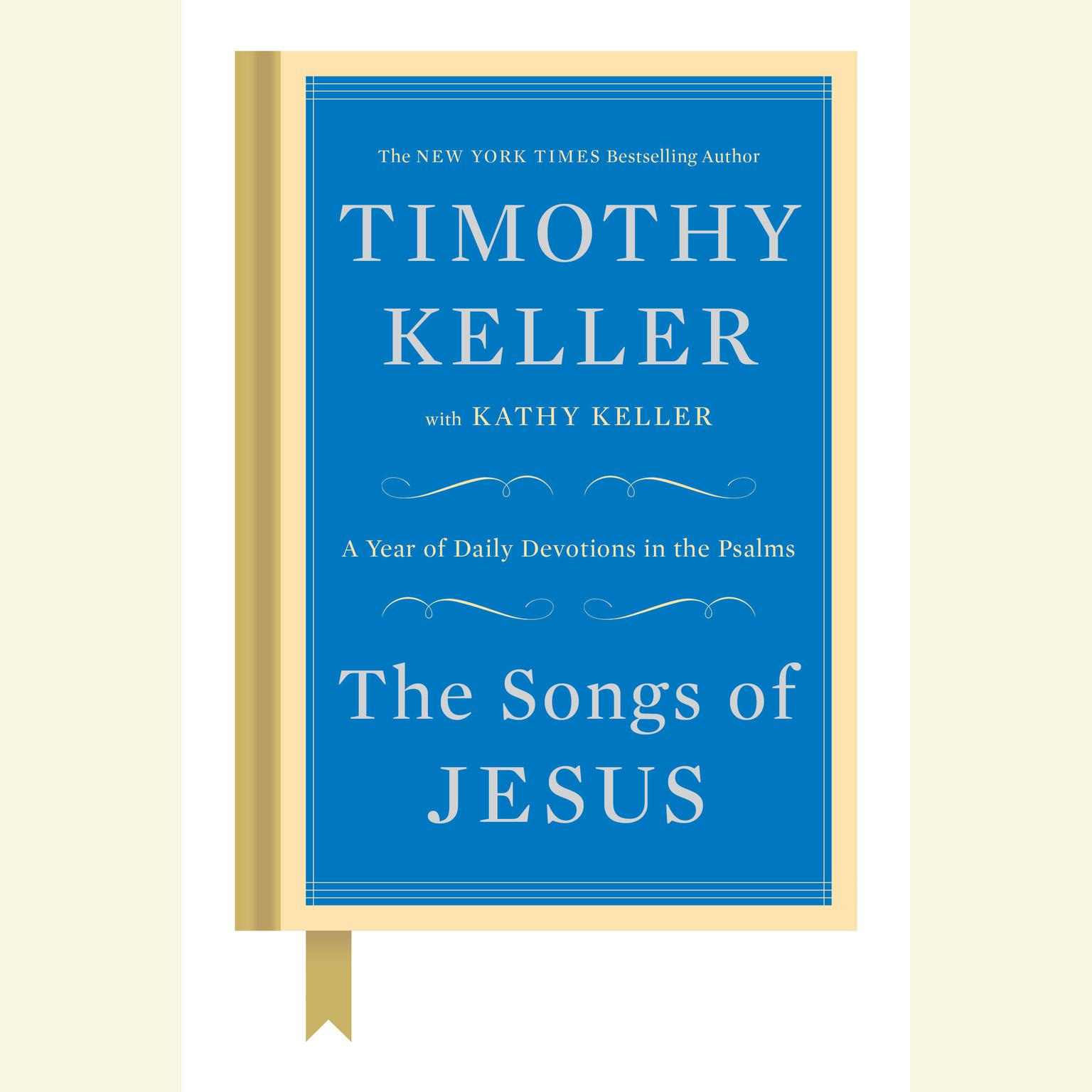 Printable The Songs of Jesus: A Year of Daily Devotions in the Psalms Audiobook Cover Art