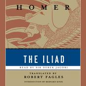The Iliad Audiobook, by Homer, Robert Fagles