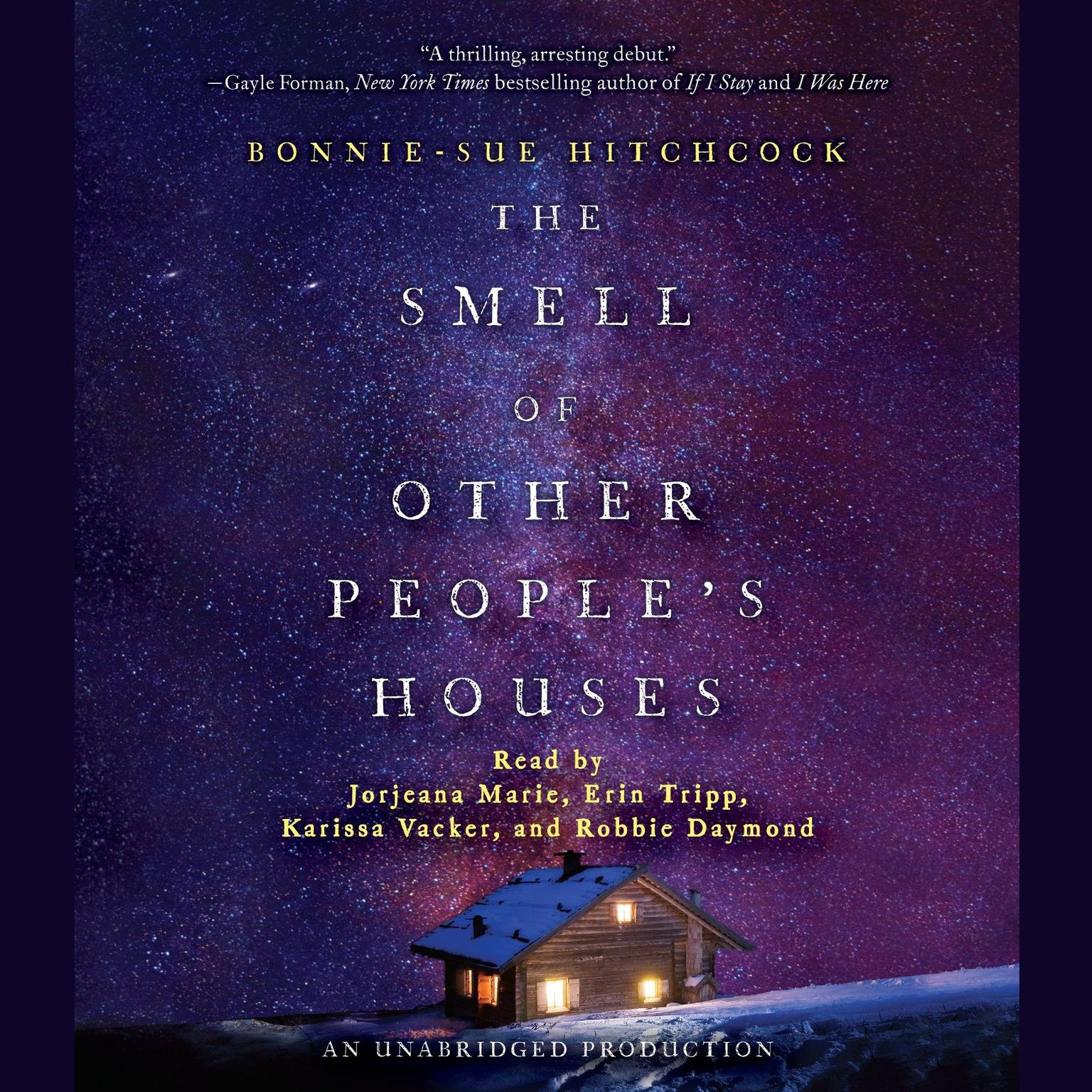 Printable The Smell of Other People's Houses Audiobook Cover Art