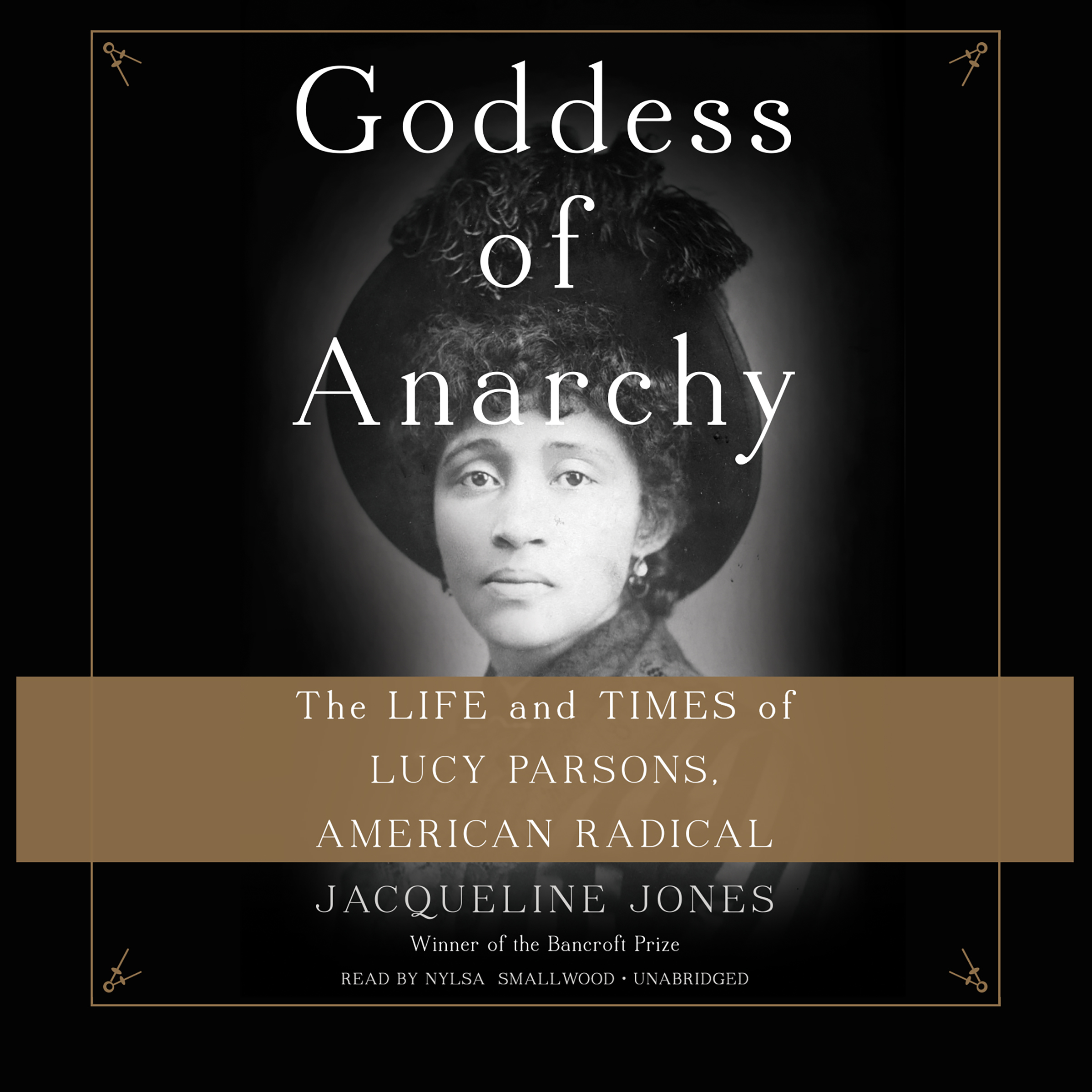 Printable Goddess of Anarchy: The Life and Times of Lucy Parsons, American Radical Audiobook Cover Art