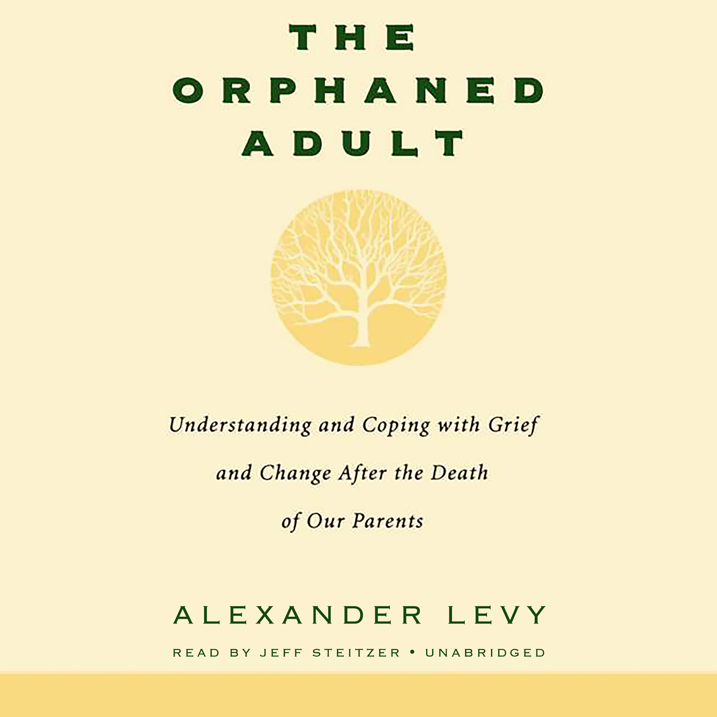 Printable The Orphaned Adult: Understanding and Coping with Grief and Change after the Death of Our Parents Audiobook Cover Art