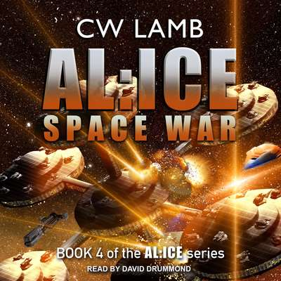 AL:ICE Space War Audiobook, by Charles Lamb