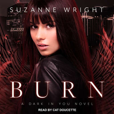 Burn Audiobook, by Suzanne Wright