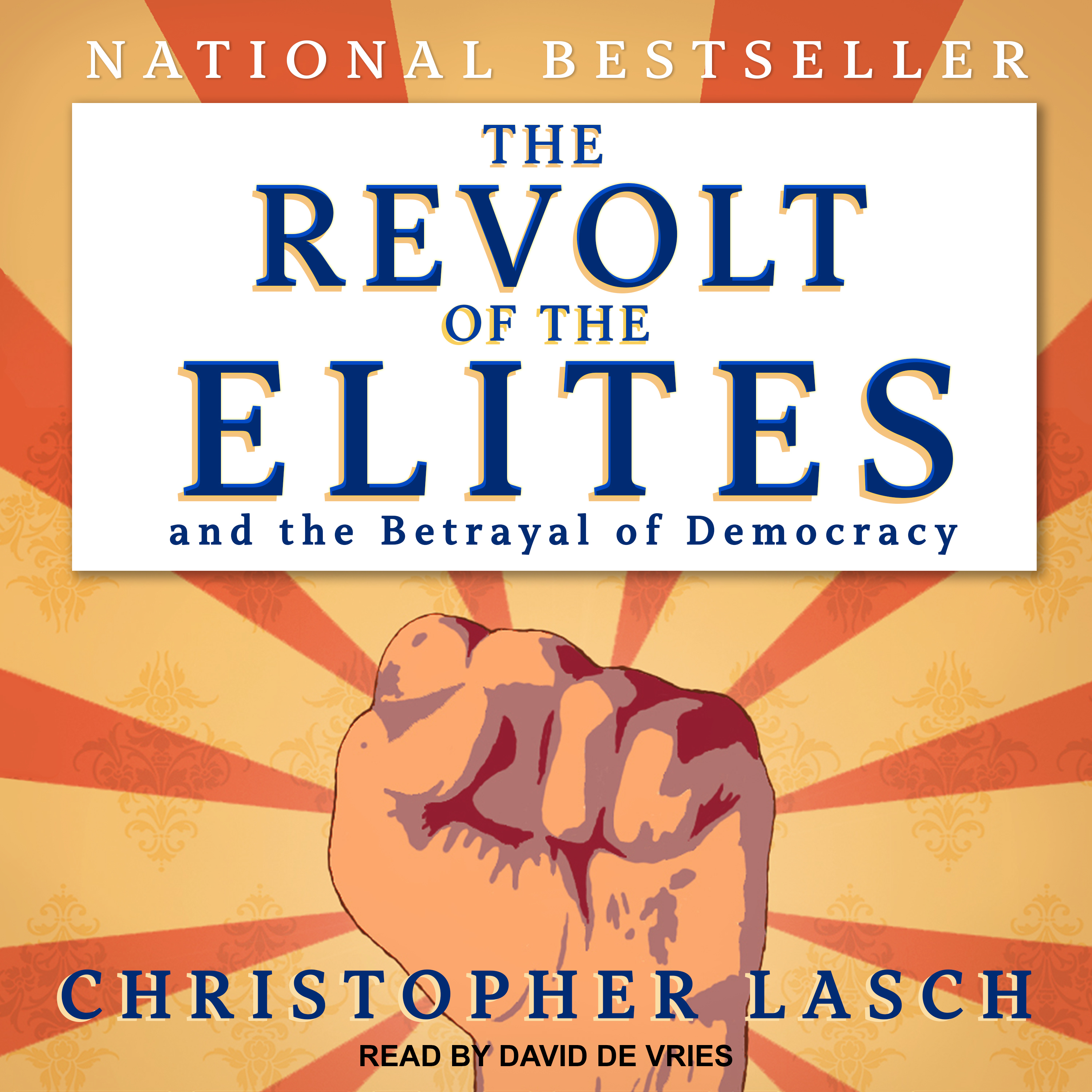 Printable The Revolt of the Elites and the Betrayal of Democracy Audiobook Cover Art