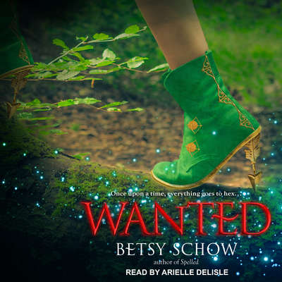 Wanted Audiobook, by Betsy Schow