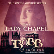 The Lady Chapel Audiobook, by Candace  Robb