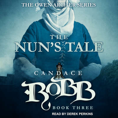The Nuns Tale Audiobook, by Candace  Robb