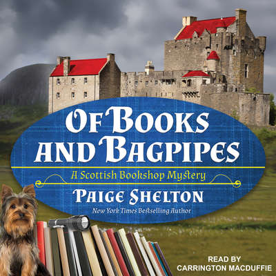 Of Books and Bagpipes Audiobook, by Paige Shelton