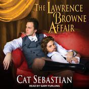 The Lawrence Browne Affair Audiobook, by Cat Sebastian