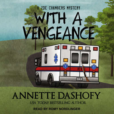 With a Vengeance Audiobook, by Annette Dashofy