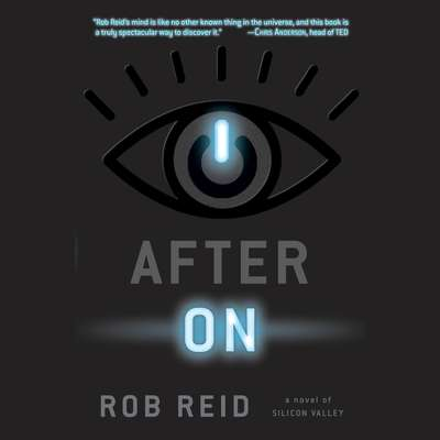 After On: A Novel of Silicon Valley Audiobook, by Rob Reid