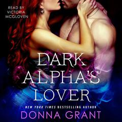 Dark Alphas Lover: A Reaper Novel Audiobook, by Donna Grant