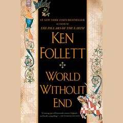 World Without End Audiobook, by Author Info Added Soon