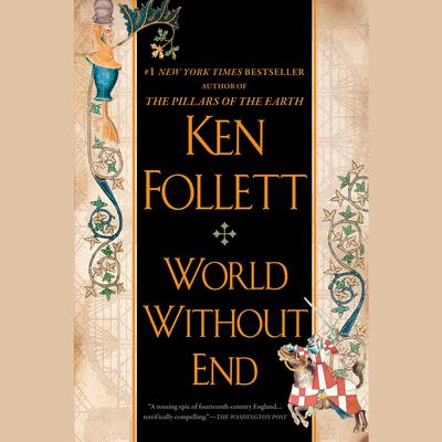 World Without End Audiobook, by Ken Follett