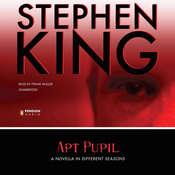 Apt Pupil, by Stephen King