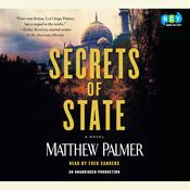 Secrets of State Audiobook, by Matthew Palmer