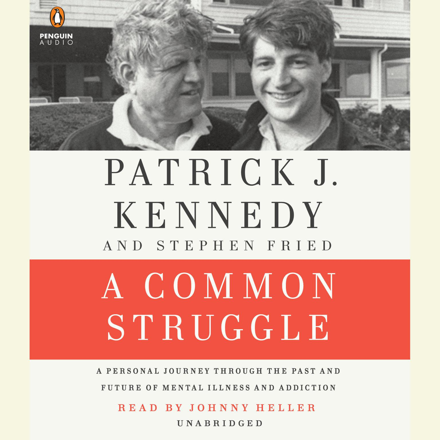 Printable A Common Struggle: A Personal Journey Through the Past and Future of Mental Illness and Addiction Audiobook Cover Art