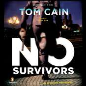 No Survivors: A Novel Audiobook, by Tom Cain