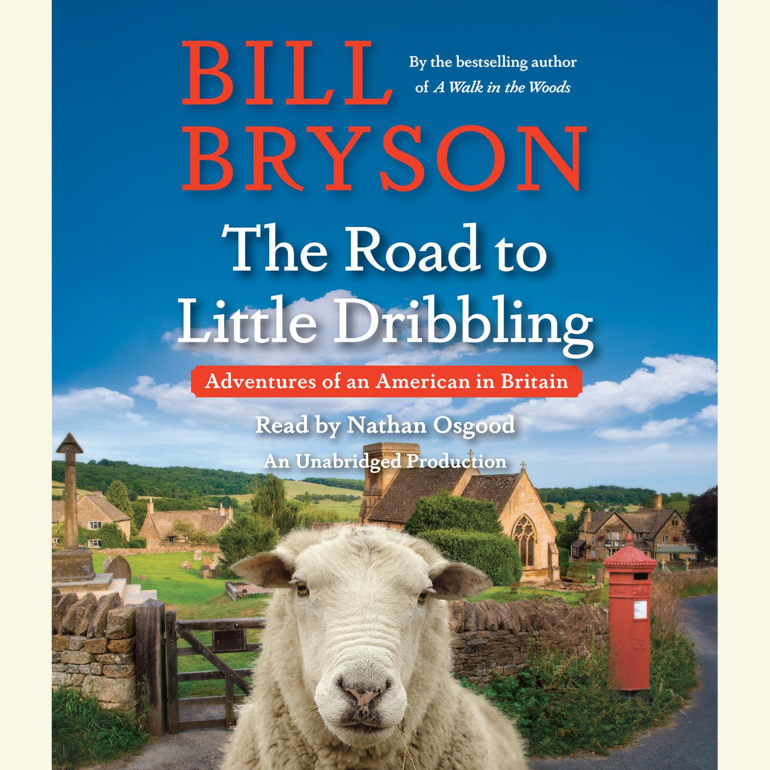 Printable The Road to Little Dribbling: Adventures of an American in Britain Audiobook Cover Art