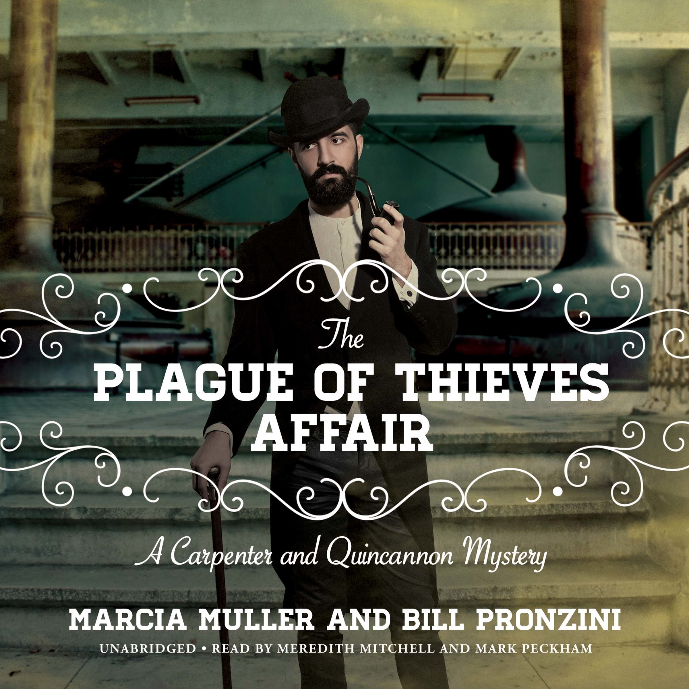 Printable The Plague of Thieves Affair: A Carpenter and Quincannon Mystery Audiobook Cover Art