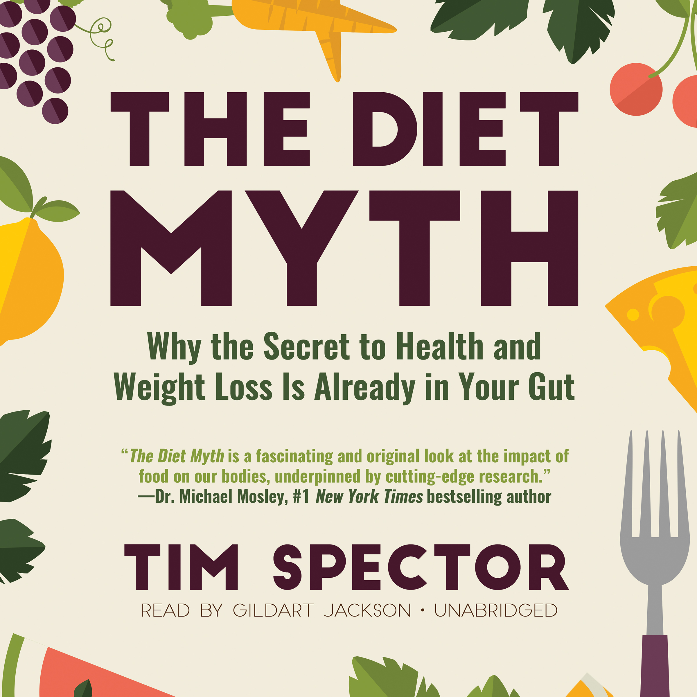 Printable The Diet Myth: Why the Secret to Health and Weight Loss Is Already in Your Gut Audiobook Cover Art