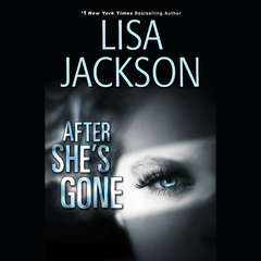 After She's Gone Audiobook, by Lisa Jackson