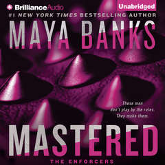 Mastered Audiobook, by Maya Banks