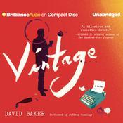 Vintage: A Novel Audiobook, by David Baker