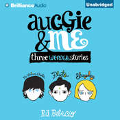 Auggie & Me: Three Wonder Stories Audiobook, by R. J. Palacio