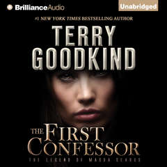 The First Confessor: The Legend of Magda Searus Audiobook, by Terry Goodkind