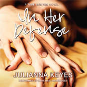 In Her Defense: A Time Served Novel, by Julianna Keyes