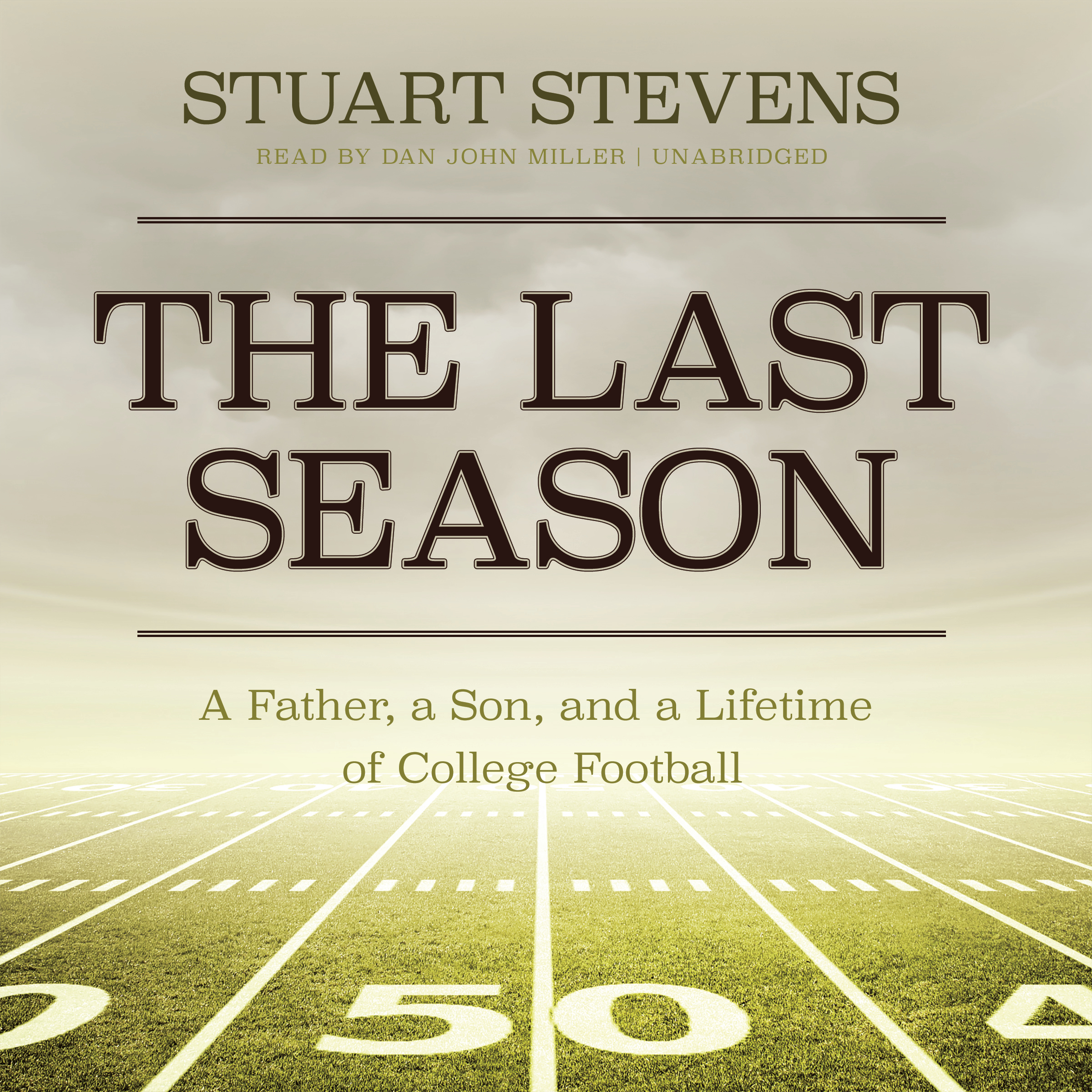 Printable The Last Season: A Father, a Son, and a Lifetime of College Football Audiobook Cover Art