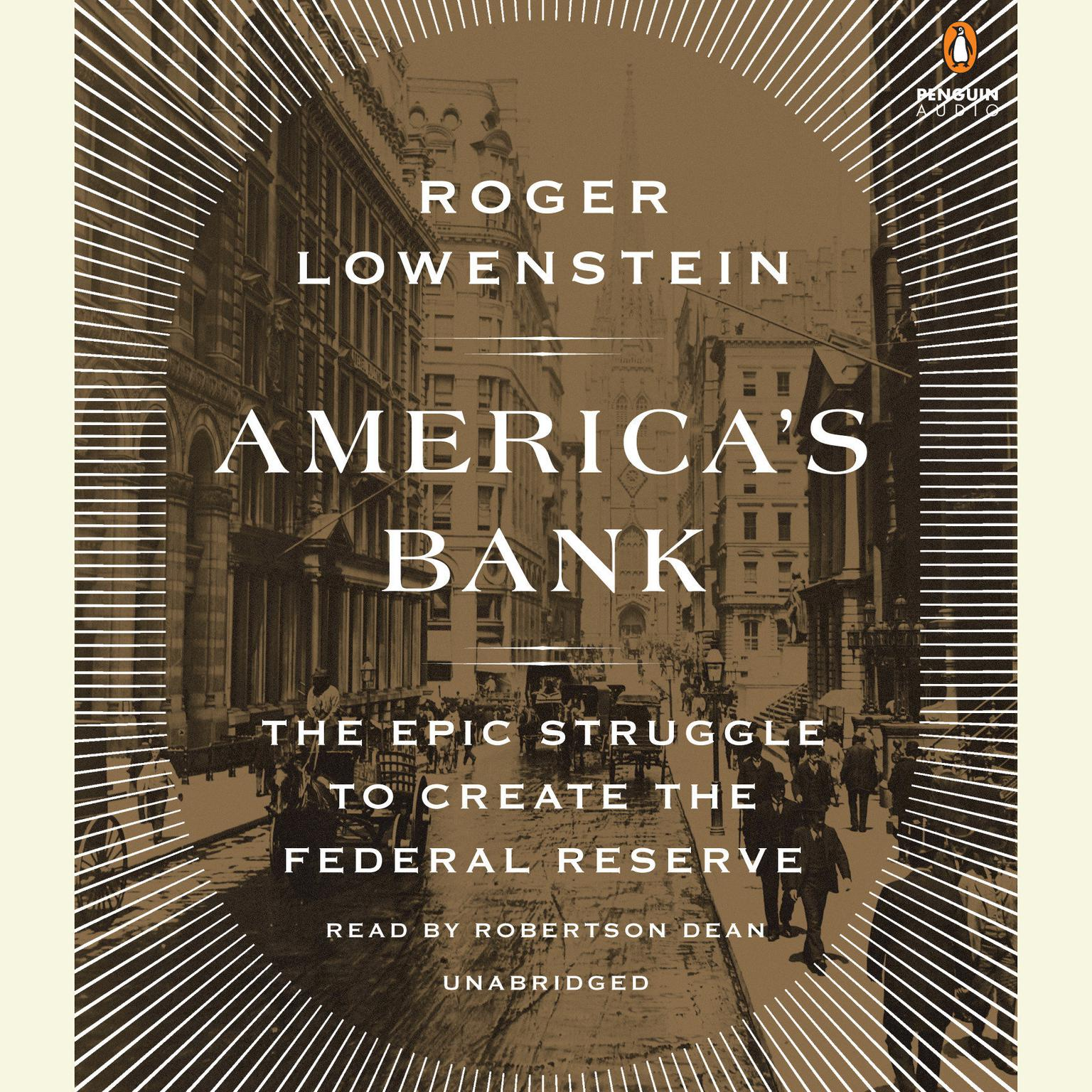 Printable America's Bank: The Epic Struggle to Create the Federal Reserve Audiobook Cover Art