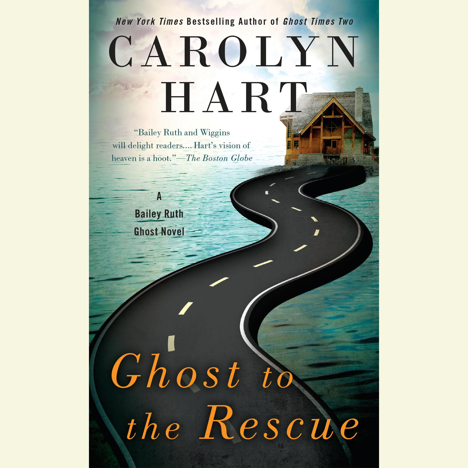 Printable Ghost to the Rescue: A Bailey Ruth Ghost Novel Audiobook Cover Art