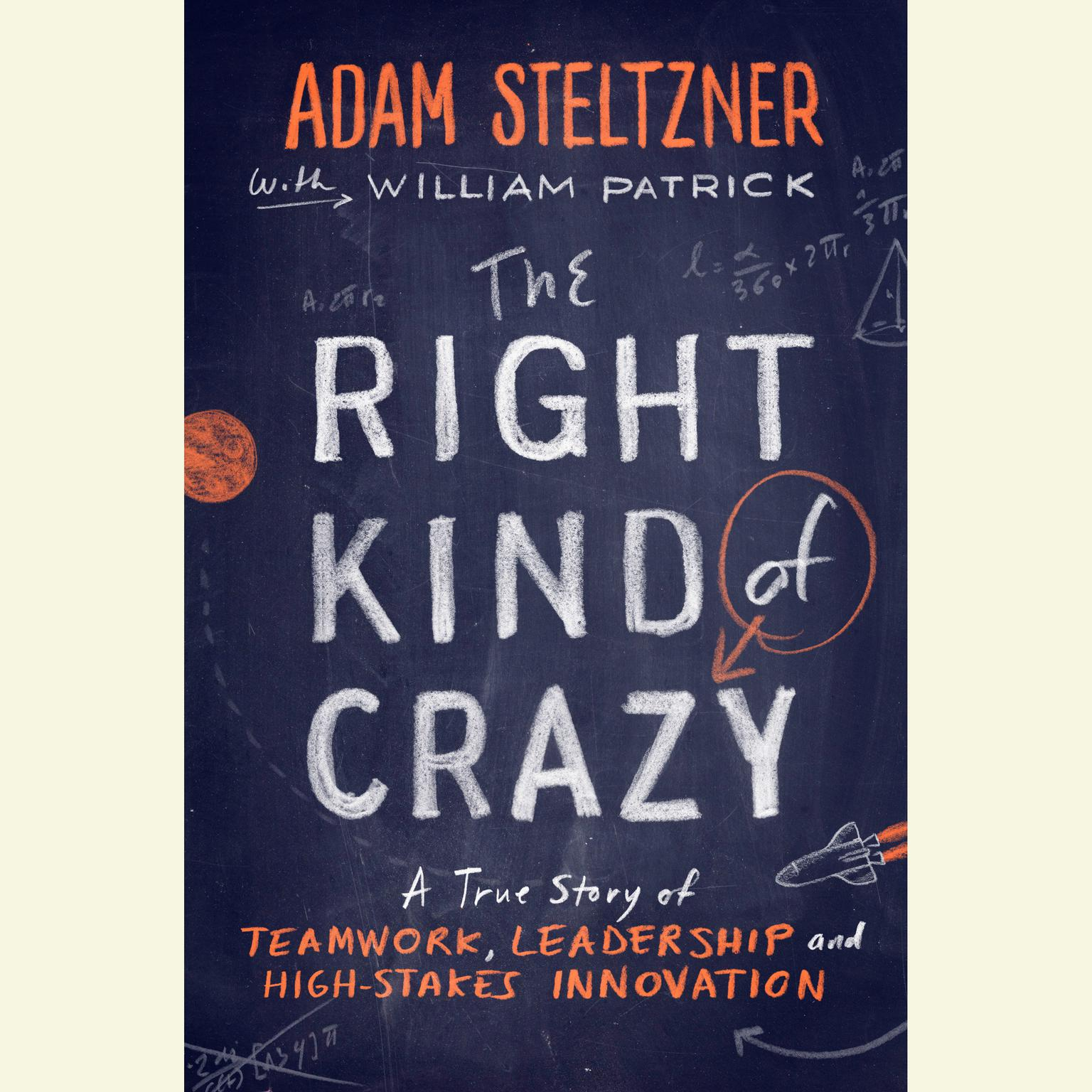 Printable The Right Kind of Crazy: A True Story of Teamwork and High-Stakes Innovation Audiobook Cover Art