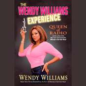 The Wendy Williams Experience Audiobook, by Wendy Williams