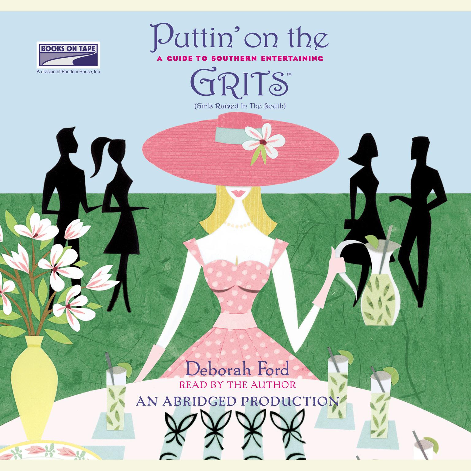 Printable Puttin' on the Grits: A Guide to Southern Entertaining Audiobook Cover Art