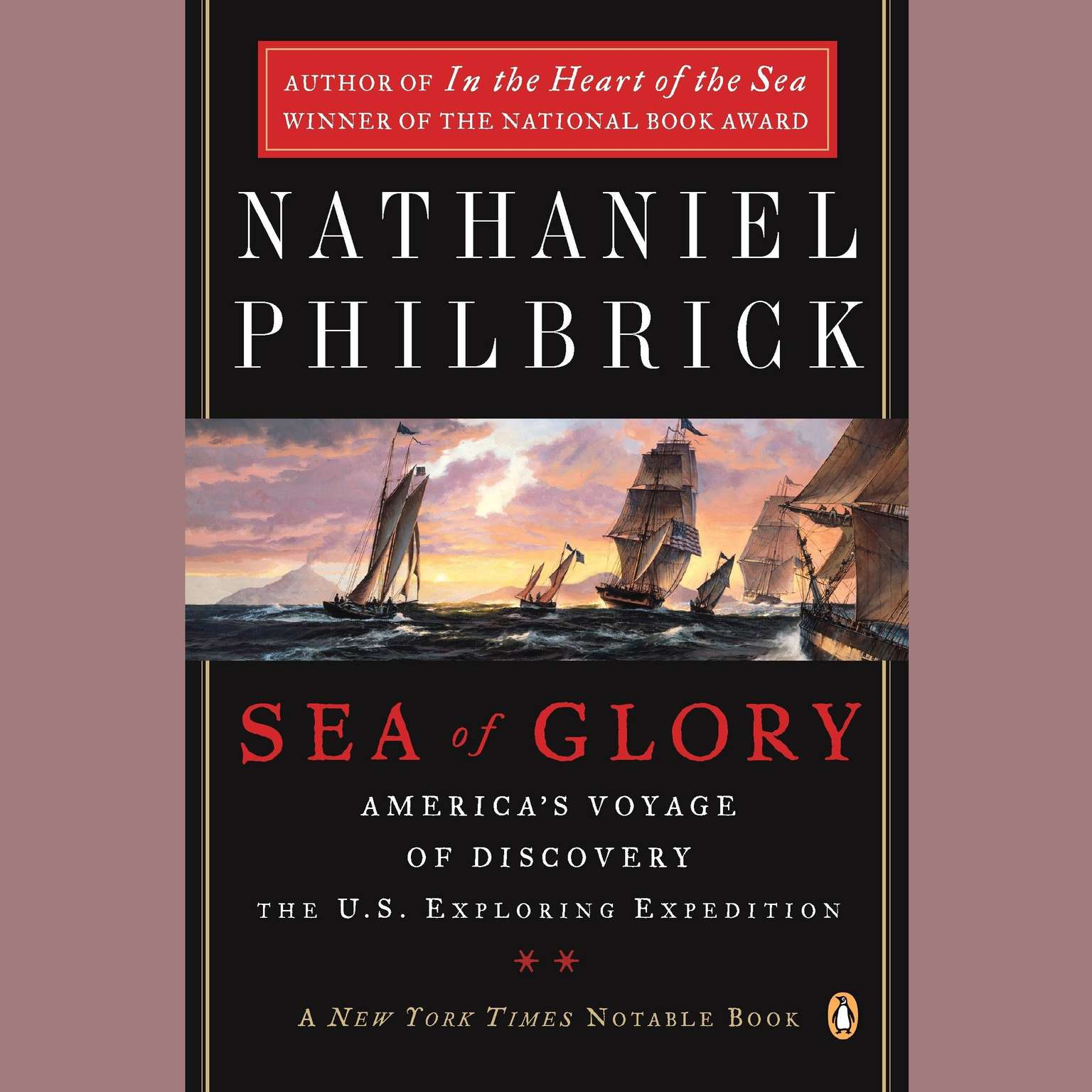 Sea of Glory (Abridged): Americas Voyage of Discovery, the U.S. Exploring Expedition, 1838-1842 Audiobook, by Nathaniel Philbrick