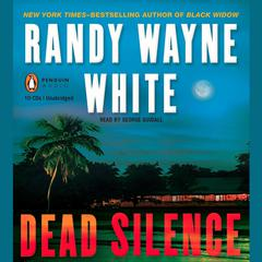 Dead Silence Audiobook, by Randy Wayne White