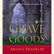 Grave Goods Audiobook, by Ariana Franklin