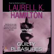 Guilty Pleasures: An Anita Blake, Vampire Hunter Novel Audiobook, by Laurell K. Hamilton