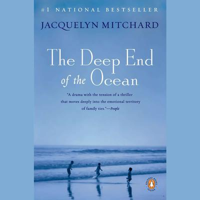 The Deep End of the Ocean Audiobook, by Jacquelyn Mitchard