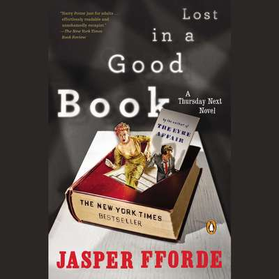Lost in a Good Book: A Thursday Next Novel Audiobook, by Jasper Fforde