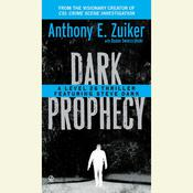 Dark Prophecy Audiobook, by Anthony E. Zuiker